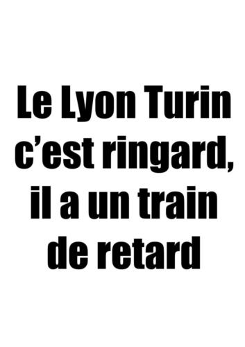 Lyon Turin slogans_04