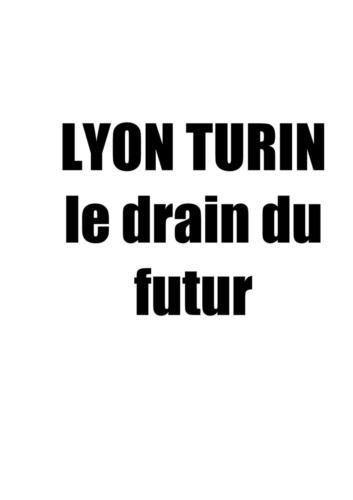 Lyon Turin slogans_11