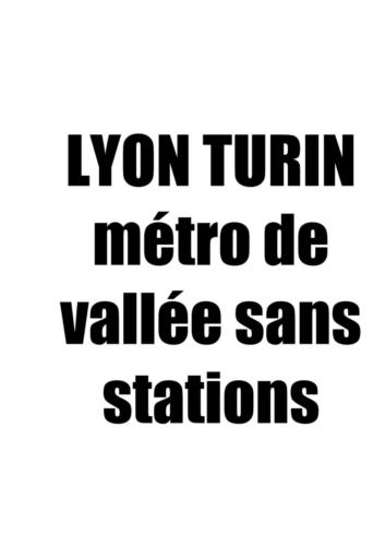 Lyon Turin slogans_12
